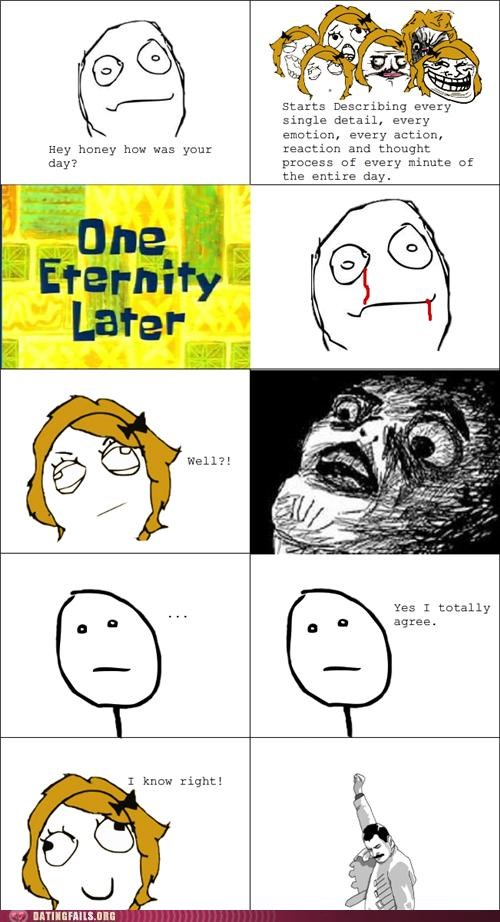 comic how was your day not listening rage comic talking We Are Dating - 5222916096