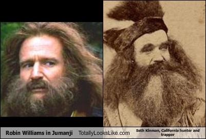Robin Williams in Jumanji Totally Looks Like Seth Kinman, California hunter and trapper