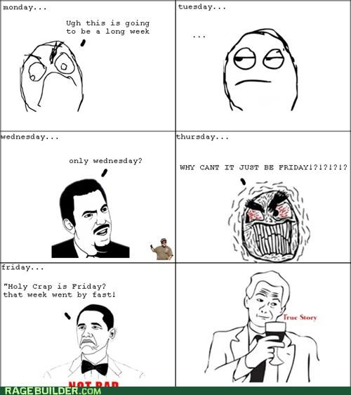 Rage Comics,time,true story,week