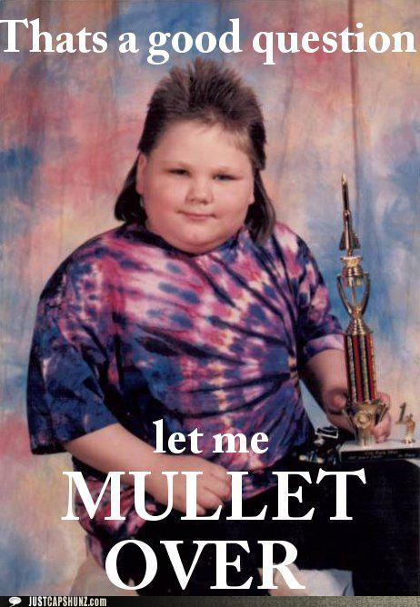 gross hair kids mullets puns questions - 5223955712