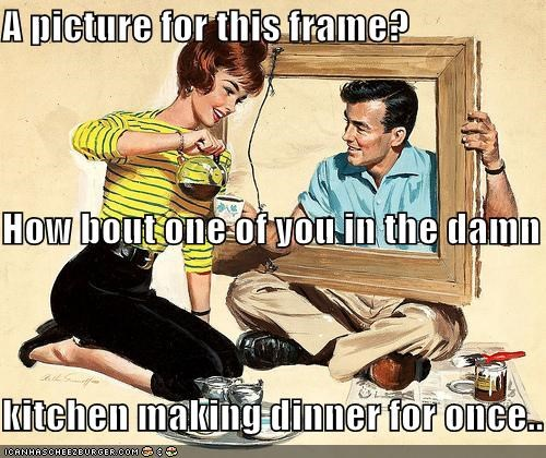 cooking dinner frames historic lols kitchen men pictures relationships reversal sexism women
