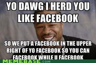 corner,double,facebook,internet,what,yo dawg,zuckerberg