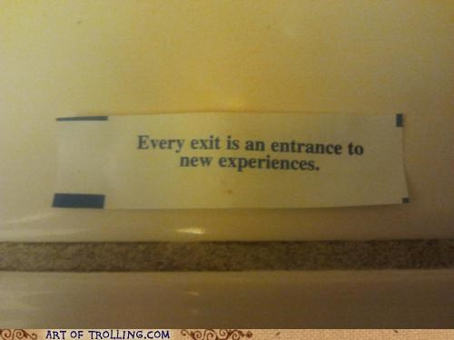 entrance,exit,fortune cookie,IRL,that sounds naughty