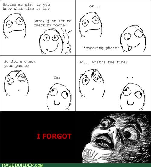forgetful,phone,Rage Comics,time