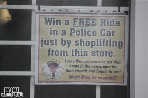 business,free stuff,police,shoplifting,sign,store