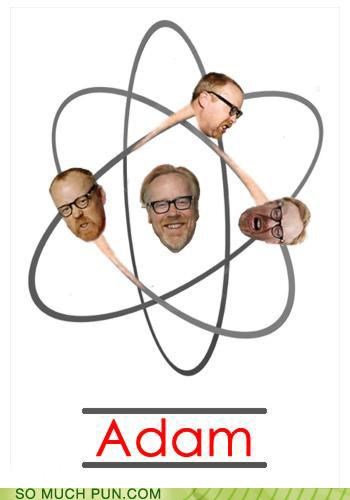Adam,atom,double meaning,homophone,literalism,mythbusters,shape
