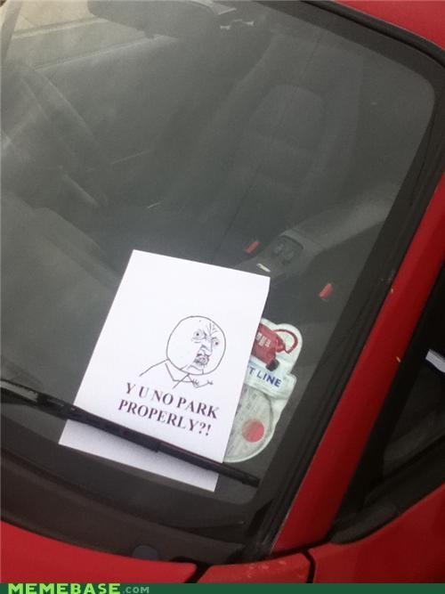 cars parking ticket Y U NO Y U No Guy - 5229569536