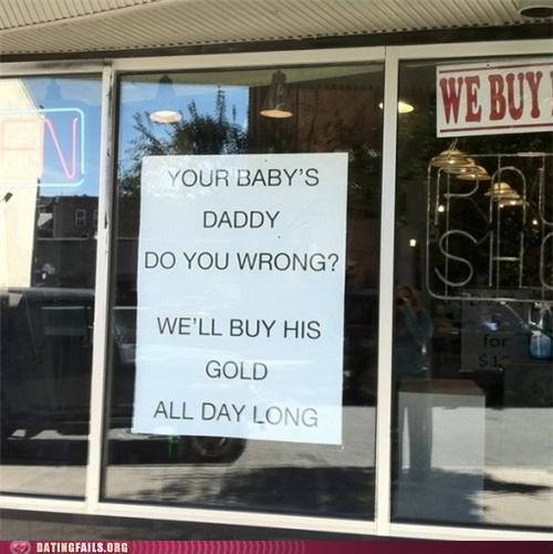 babby daddy cheating ghetto pawn revenge sign We Are Dating - 5229698048