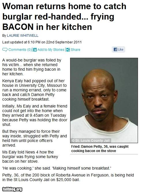 bacon failboat g rated Hall of Fame Probably bad News stupid criminals