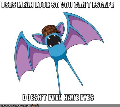 cant-escape,mean look,Memes,no eyes,supersonic,zubat