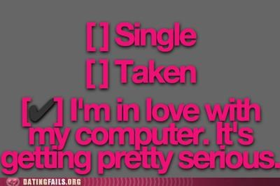 checklist computer forever alone single taken We Are Dating - 5231210496