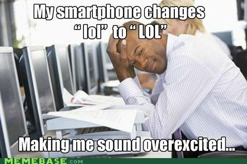 First World Problems,jokes,lol,Memes,people,smartphone,what