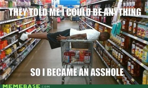 anything cart Memes Planking supermarket They Said - 5231783424