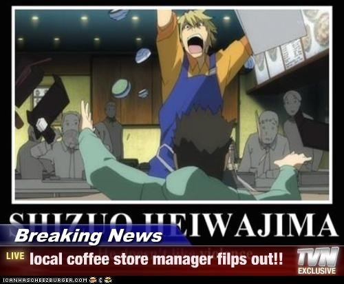 Breaking News - local coffee store manager filps out!!