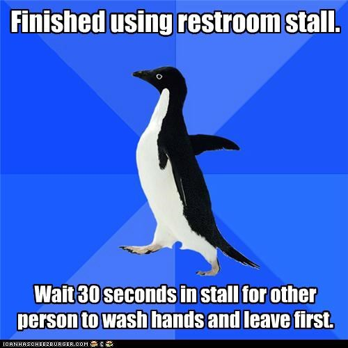 Finished using restroom stall. Wait 30 seconds in stall for other person to wash hands and leave first.