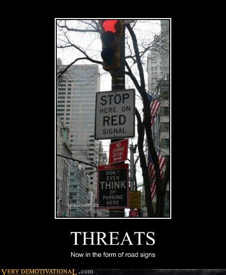 hilarious signs threats wtf - 5233030400