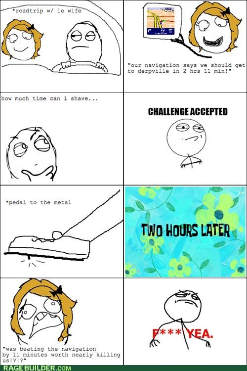 Challenge Accepted,race,Rage Comics,road trip