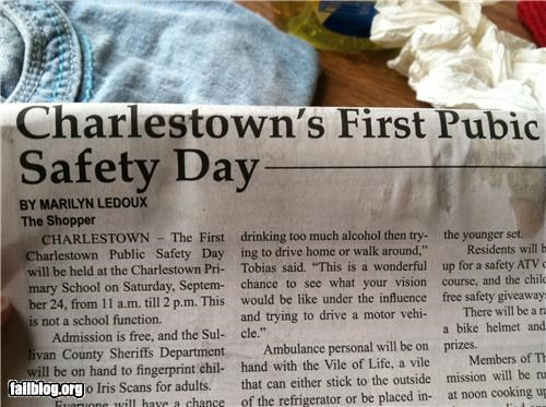 """Pubic Safety Day""? Someone must be very embarrassed."
