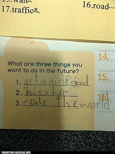 answers,Awesome Kid Alert,relationships,ruling the world