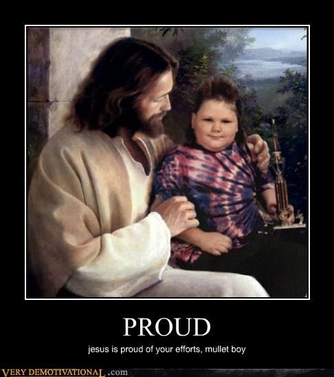 hilarious jesus mullet boy proud - 5236640768