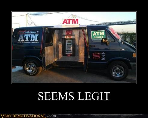 ATM,hilarious,seems legit,van,wtf