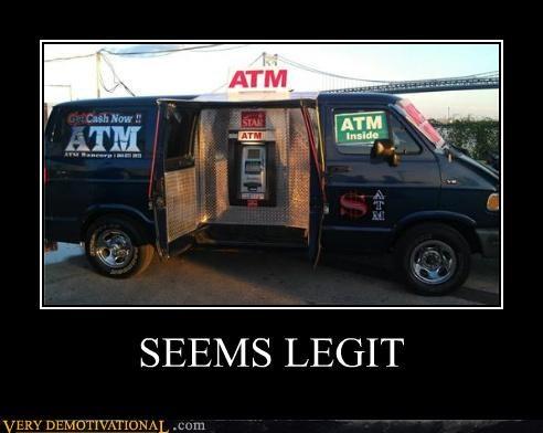 ATM hilarious seems legit van wtf - 5236677888