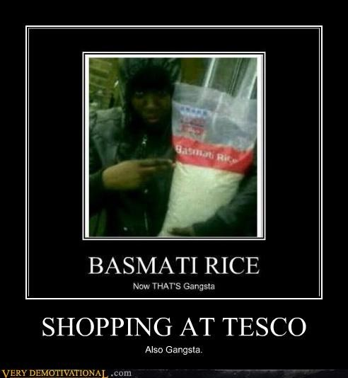 SHOPPING AT TESCO Also Gangsta.