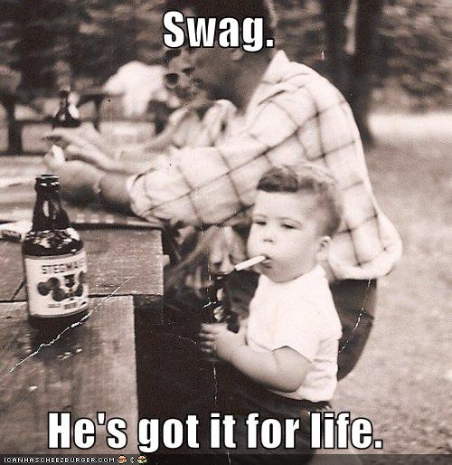 awesome,historic lols,swag,swagger,toddler