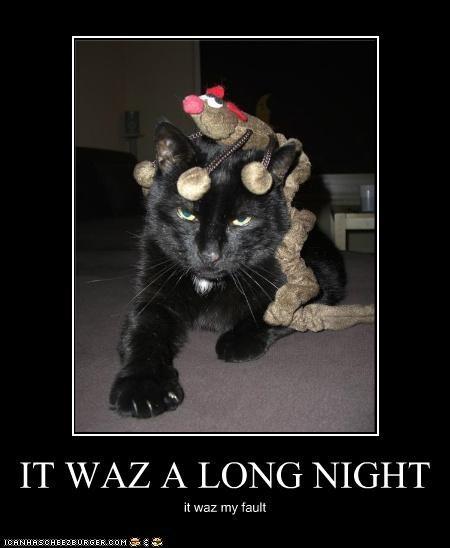 IT WAZ A LONG NIGHT it waz my fault