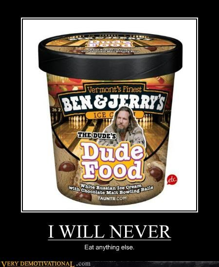 ben-jerrys dude food ice cream Pure Awesome - 5243102208