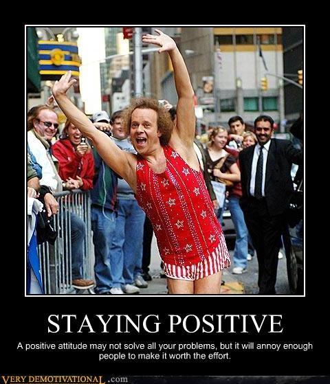 annoy,positive attitude,Pure Awesome,richard simmons