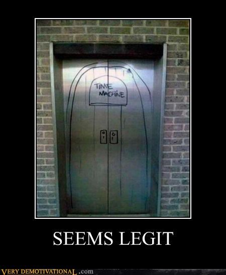 elevator,hilarious,seems legit,time machine