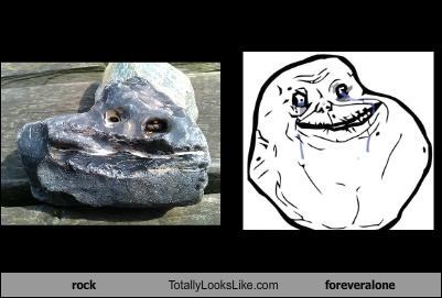 forever alone funny meme rock TLL - 5244438784