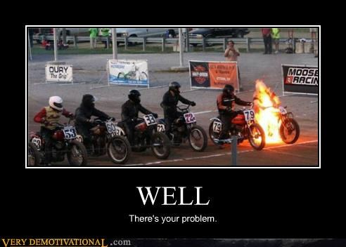 bad idea fire idiots motorcycle