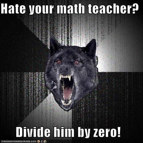 divide Insanity Wolf lesson math oh-sh teacher value zero - 5245683200