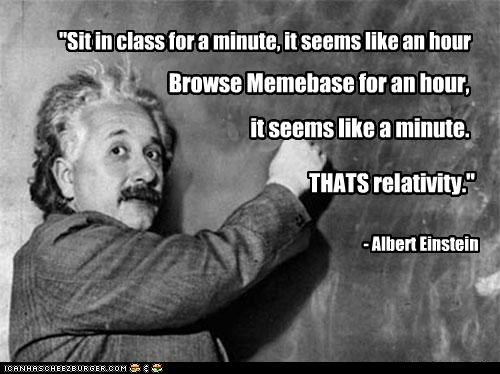 einstein,facts,memebase,Memes,meta,relativity,time
