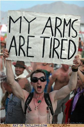 arms,IRL,sign,tired