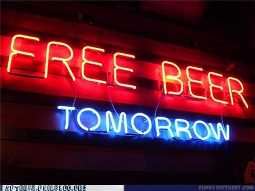 bar beer free pub sign tomorrow wait a minute