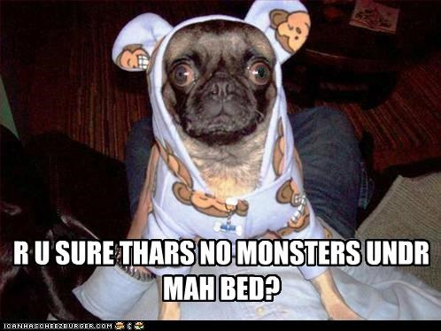 bed,bed time,clothing,monster,pajamas,pjs,pug,sleep,under the bed