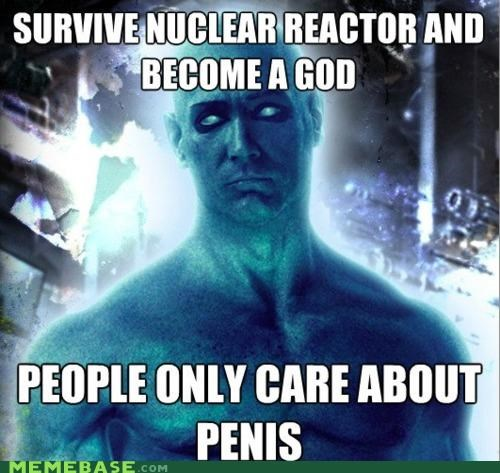 dr-manhattan,god,nuclear reactor,watchmen,weenis
