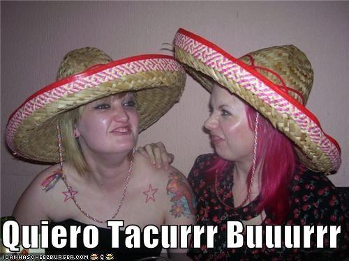 derp,quiero,sombrero,taco,taco bell