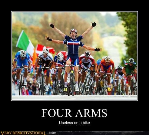 FOUR ARMS Useless on a bike