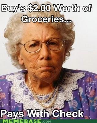 check,check out,grandma,groceries,Memes