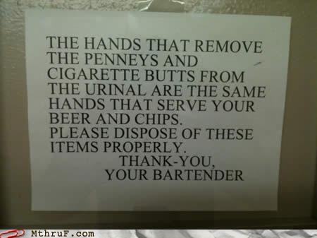 bar bartender bathroom cigarette butts sign urinal