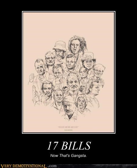 17 dollars bill murry gangsta hilarious - 5257539840