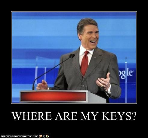 huh keys laugh laughing lol why do i find this so funny political politician presidential election Pundit Kitchen Rick Perry where are my keys - 5259109120
