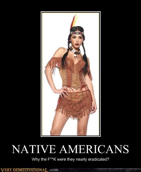 native americans,Sad,Sexy Ladies