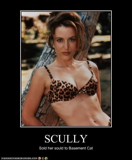 SCULLY Sold her sould to Basement Cat