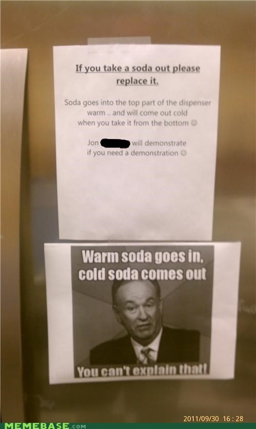 bill-oreilly,cold,drinks,IRL,pop,soda,warm,work
