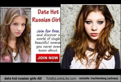 date hot russian girls AD Totally Looks Like michelle trachtenberg (actress)